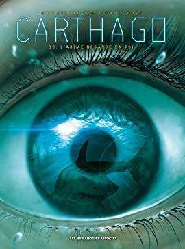 Carthago Vol. 10: L'abîme regarde en toi