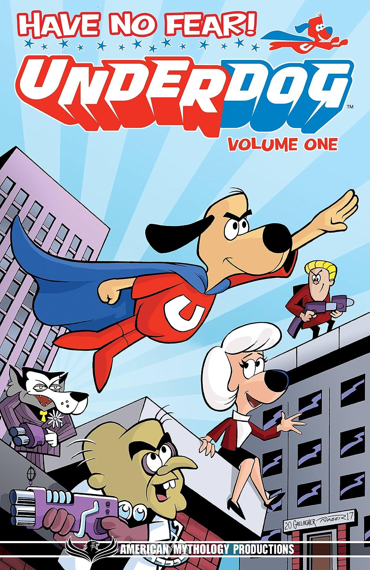 Underdog Vol. 1: Have No Fear