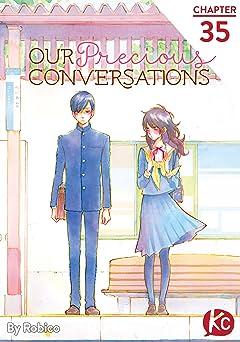 Our Precious Conversations No.35