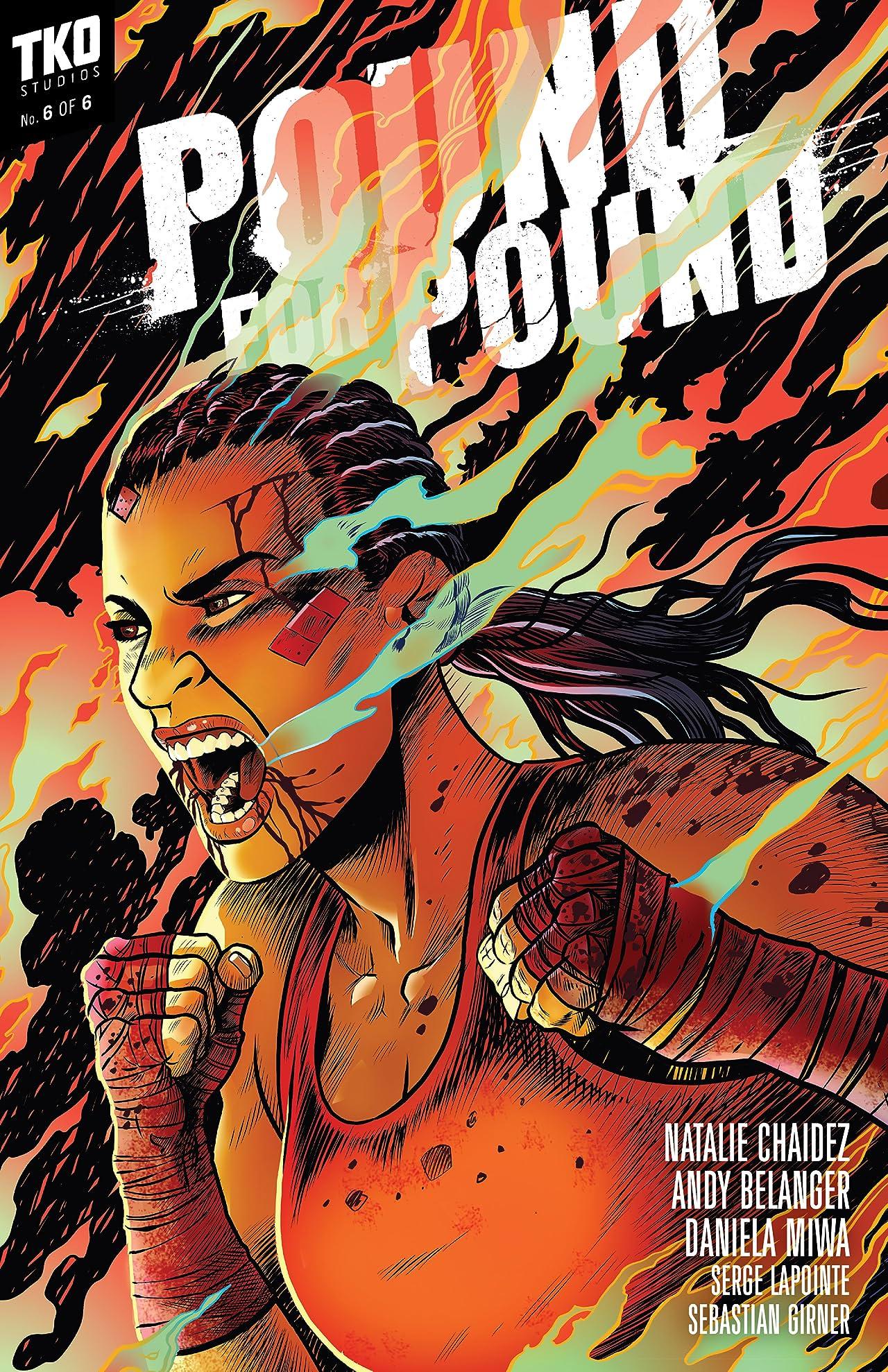 Pound for Pound #6
