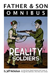 Father & Son Omnibus: Reality Soldiers