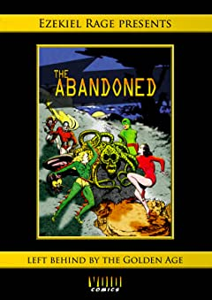 The Abandoned: Left behind by the Golden Age