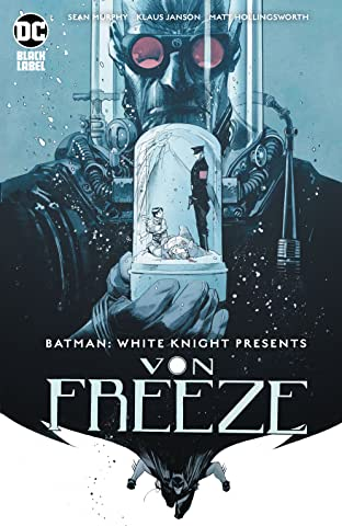 Batman: White Knight Presents Von Freeze (2019) #1