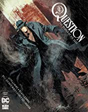 The Question: The Deaths of Vic Sage (2019-) #1