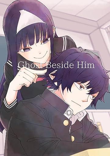 Ghost Beside Him #1