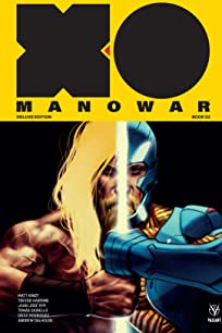 X-O Manowar by Matt Kindt Deluxe Edition Book 2 Vol. 2