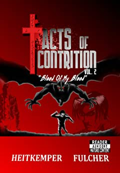 Acts of Contrtion Vol. 2: Blood of My Blood