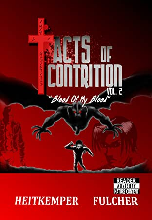 Acts of Contrtion Tome 2: Blood of My Blood
