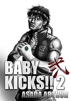 BABY KICKS!! No.2