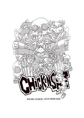 Chicken Sh!t #1