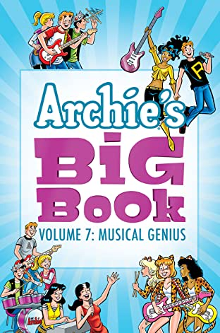 Archie's Big Book Vol. 7: Musical Genius Tome 7