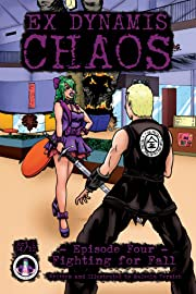 Ex Dynamis Chaos #4