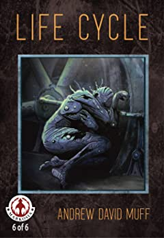 Life Cycle: A Tale of Biological Terror #6