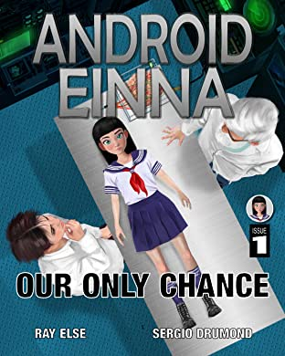 ANDROID EINNA: Our Only Chance No.1