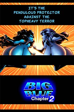 Big Blue: Juggs of Justice #2: Irresistible Force