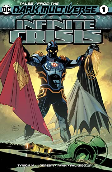 Tales from the Dark Multiverse: Infinite Crisis (2019) No.1
