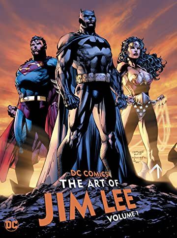 DC Comics: The Art of Jim Lee Vol. 1