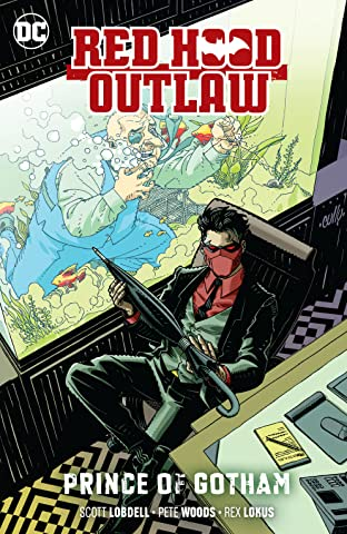 Red Hood: Outlaw (2016-) Tome 2: Prince of Gotham