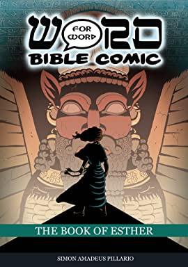The Book of Esther: Word for Word Bible Comic