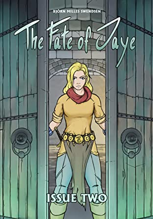 The Fate of Jaye #2