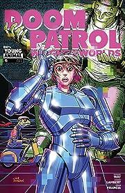 Doom Patrol: Weight of the Worlds (2019-) #6