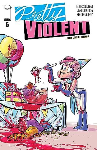 Pretty Violent #6
