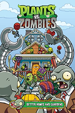 Plants vs. Zombies Vol. 15: Better Homes and Guardens