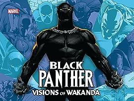 Black Panther: Visions Of Wakanda