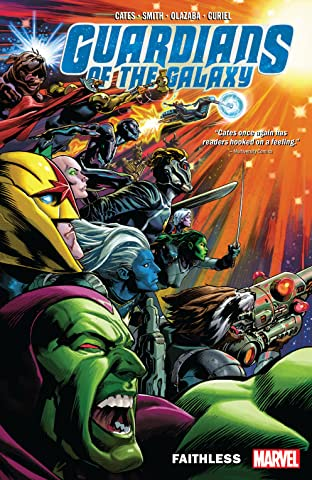 Guardians Of The Galaxy Tome 2: Faithless