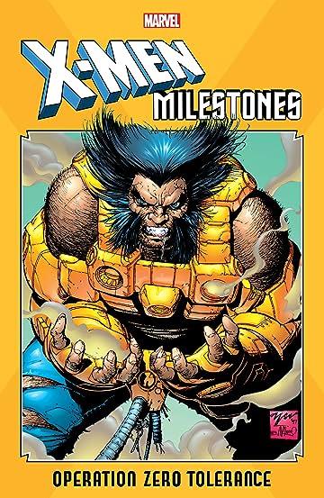 X-Men Milestones: Operation Zero Tolerance