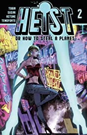 Heist, Or How to Steal A Planet #2