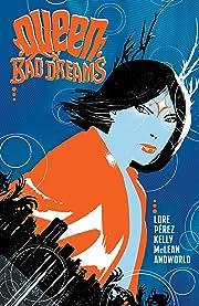 Queen Of Bad Dreams Vol. 1
