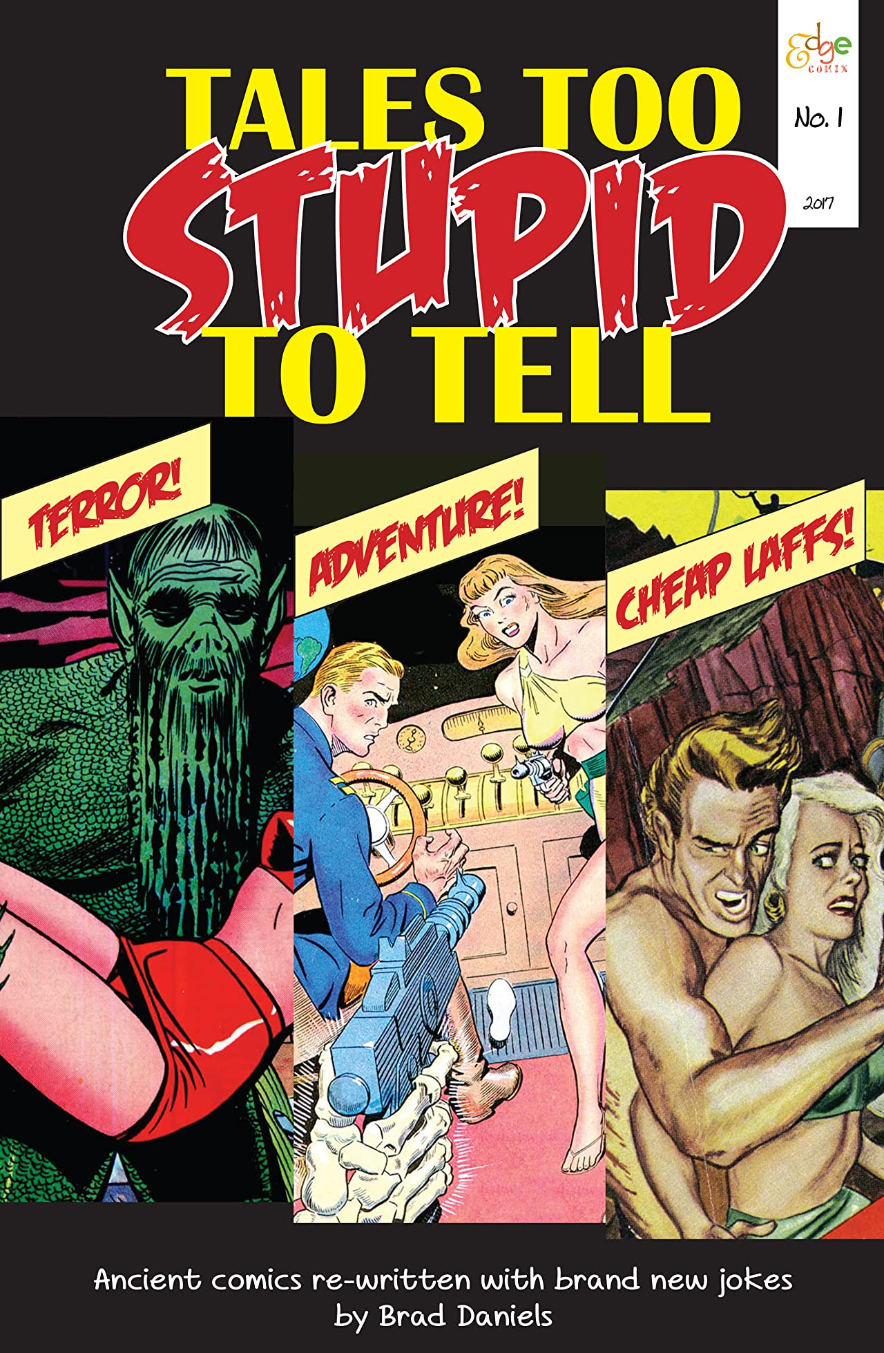Tales Too Stupid To Tell #1