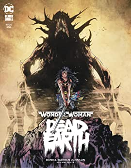 Wonder Woman: Dead Earth (2019-) #1