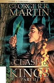 George R.R. Martin's A Clash Of Kings: The Comic Book Vol. 2 #1
