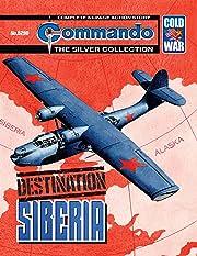 Commando #5290: Destination Siberia