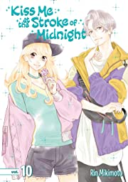 Kiss Me at the Stroke of Midnight Vol. 10