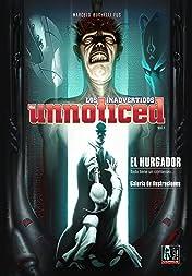 Los Inadvertidos (the unnoticed) Vol. 1: El Hurgador