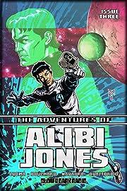 The Adventures of Alibi Jones #3