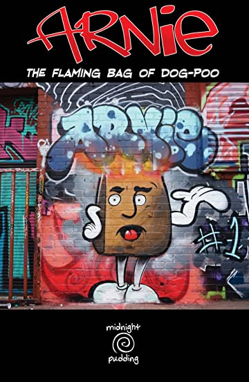 Arnie the Flaming Bag of Dog-Poo #1