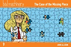 Bad Machinery Tome 9: The Case of the Missing Piece