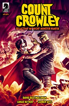 Count Crowley: Reluctant Midnight Monster Hunter #4