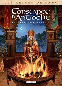 Les Reines de sang - Constance d'Antioche, la Princesse rebelle Vol. 2