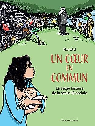 Un coeur en commun - La belge histoire de la sécurité sociale