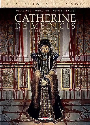 Les Reines de sang - Catherine de Médicis, la Reine maudite Vol. 3