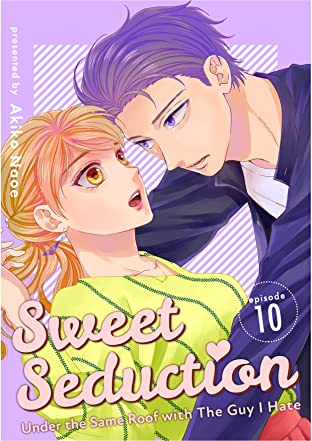 Sweet Seduction: Under The Same Roof with The Guy I Hate #10