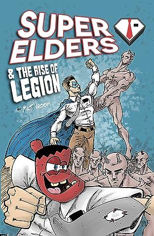 Super Elders Vol. 1: & the Rise of Legion