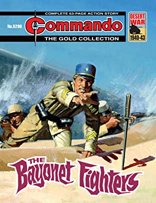 Commando #5296: The Bayonet Fighters