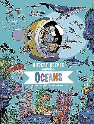 Hubert Reeves Explains Vol. 3: Oceans