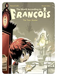 The World According to François Vol. 3: The Time Master